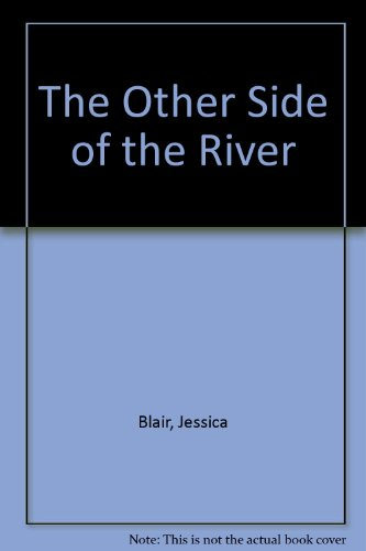 9780750511810: The Other Side of the River