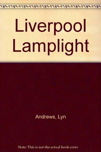 9780750511940: Liverpool Lamplight