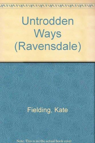 Untrodden Ways (Ravensdale): Kate Fielding
