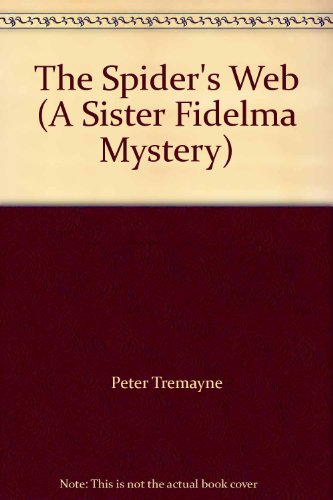 9780750512459: The Spider's Web (A Sister Fidelma Mystery)
