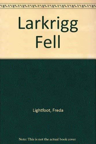 9780750512947: Larkrigg Fell