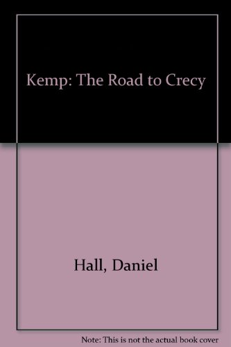9780750513012: Kemp: The Road to Crecy