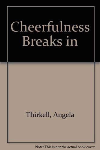 9780750513395: Cheerfulness Breaks In
