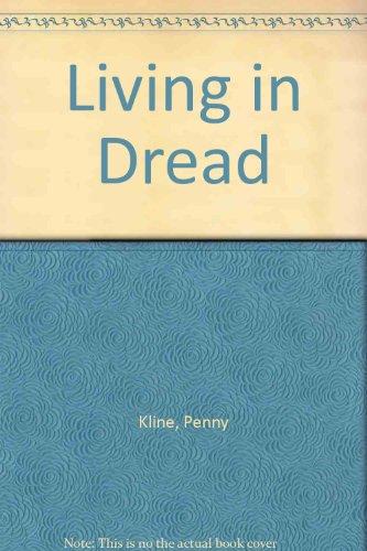 Living In Dread: Kline, Penny