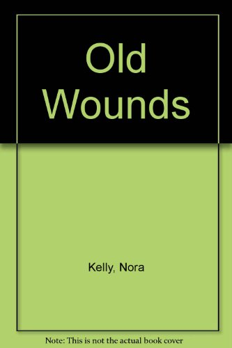 9780750514101: Old Wounds