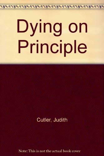 9780750514231: Dying on Principle
