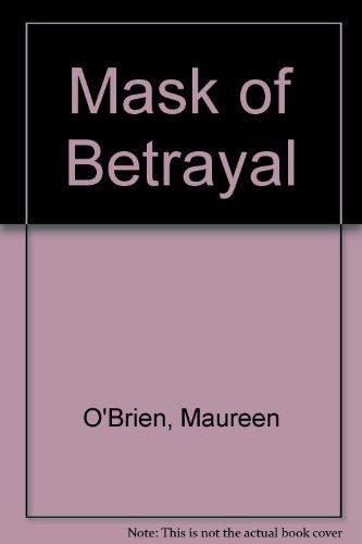 9780750514378: Mask of Betrayal