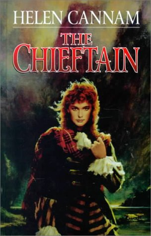 The Chieftain (Magna Large Print General Series): Cannam, Helen