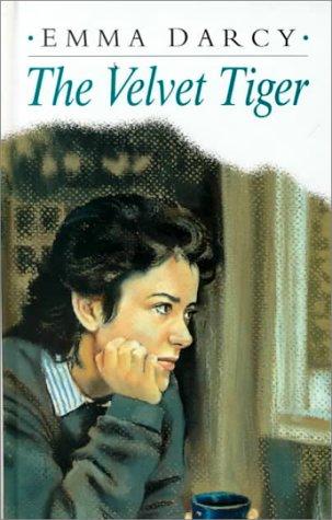 The Velvet Tiger: Emma Darcy