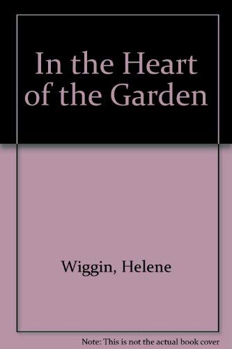 9780750514804: In the Heart of the Garden