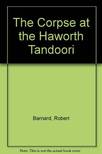 9780750515023: The Corpse At The Haworth Tandoori (Charlie Peace, #6)