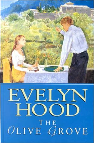 The Olive Grove: Hood, Evelyn