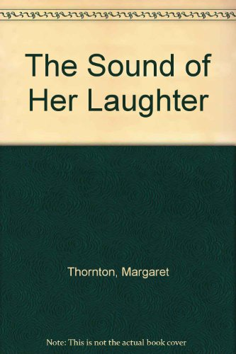 9780750515504: The Sound of Her Laughter
