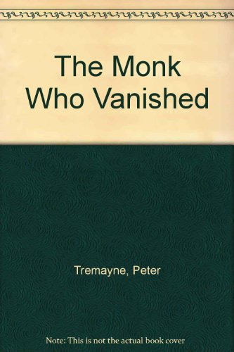 9780750515528: The Monk Who Vanished