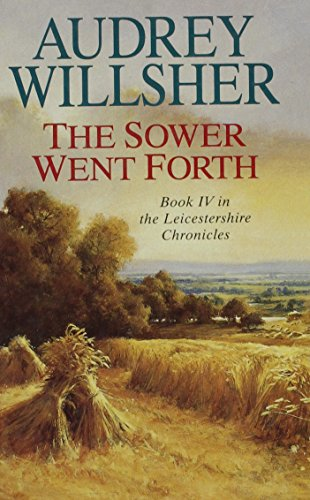 The Sower Went Forth: Willsher, Audrey