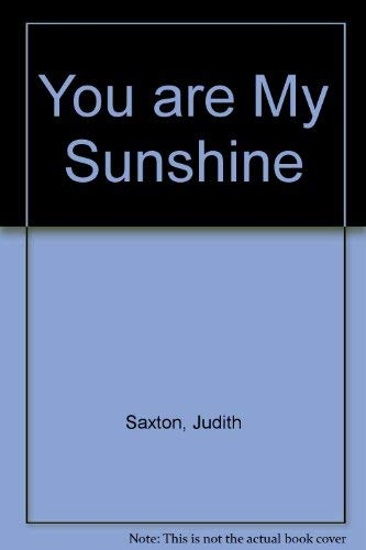 9780750516174: You are My Sunshine