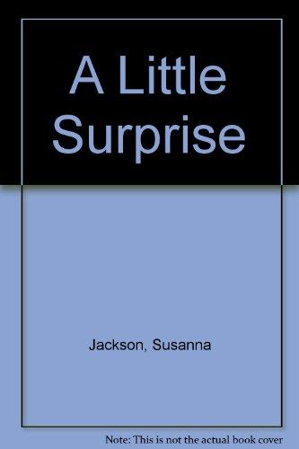 9780750516501: A Little Surprise