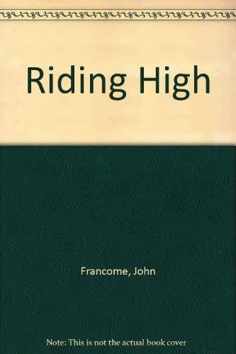 9780750516761: Riding High