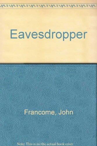 9780750516778: Eavesdropper