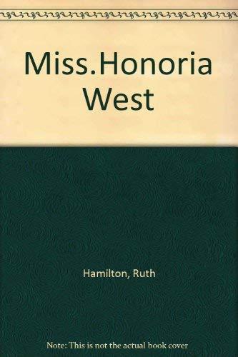 Miss.Honoria West: Hamilton, Ruth
