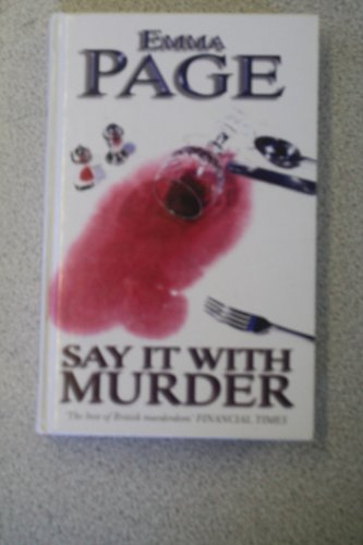 9780750517300: Say it with Murder