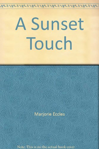 9780750517423: A Sunset Touch