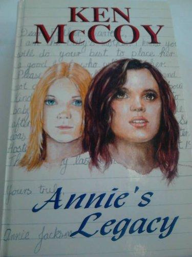Annie's Legacy: McCoy, Ken