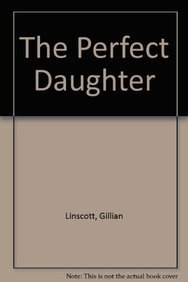 9780750517935: The Perfect Daughter