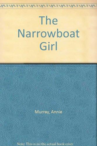 9780750517959: The Narrowboat Girl