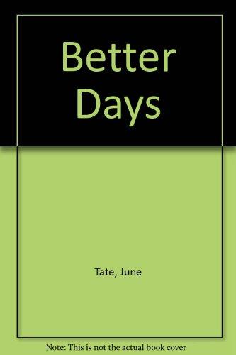 9780750518017: Better Days