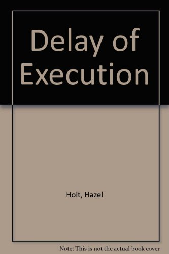 9780750518048: Delay of Execution