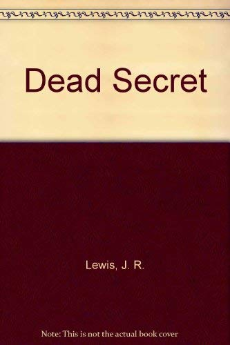 Dead Secret: Roy Lewis