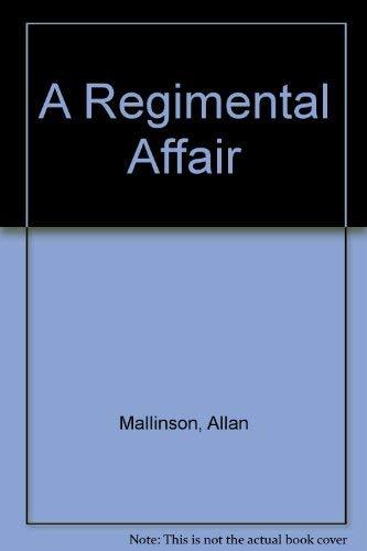 9780750518994: A Regimental Affair