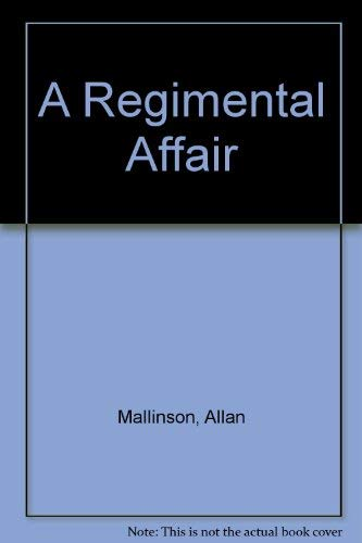 9780750518994: A Regimental Affair