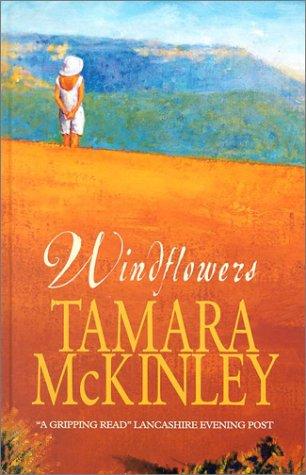 Windflowers (Magna (Large Print)): Tamara Mckinley