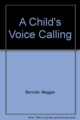 9780750519236: A Child's Voice Calling