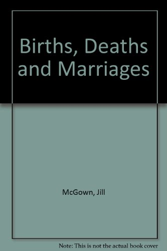 9780750519748: Births, Deaths and Marriages