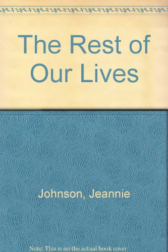 9780750519960: The Rest of Our Lives