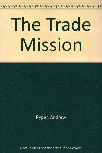 9780750520003: The Trade Mission