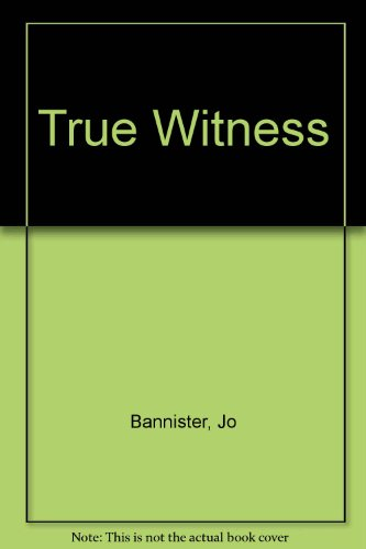 9780750520133: True Witness