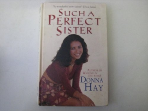 Such a Perfect Sister (0750520485) by Donna Hay
