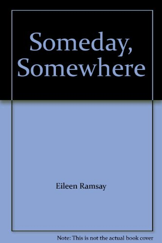 9780750520690: Someday, Somewhere