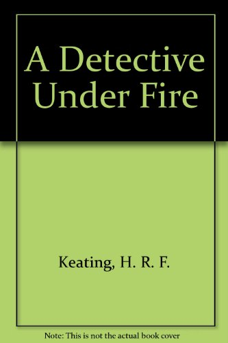 9780750520720: A Detective Under Fire