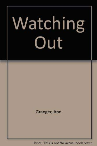 9780750521185: Watching Out