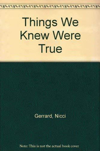 9780750521437: Things We Knew Were True