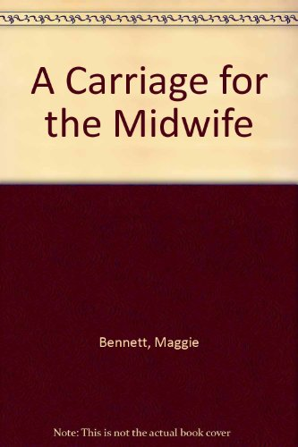 9780750521703: A Carriage for the Midwife