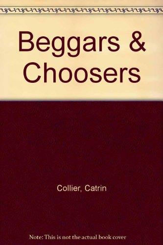 9780750521802: Beggars & Choosers