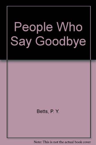 9780750521918: People Who Say Goodbye