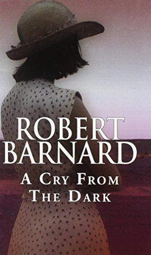 A Cry from the Dark: Barnard, Robert