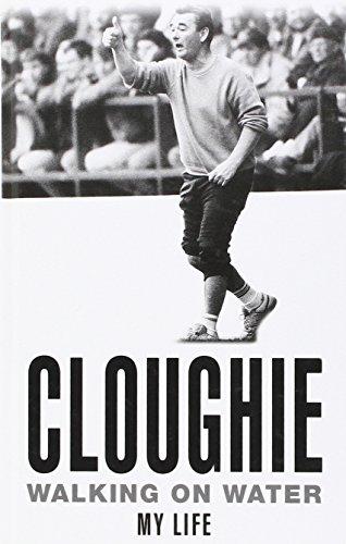 9780750522731: Cloughie: Walking on Water
